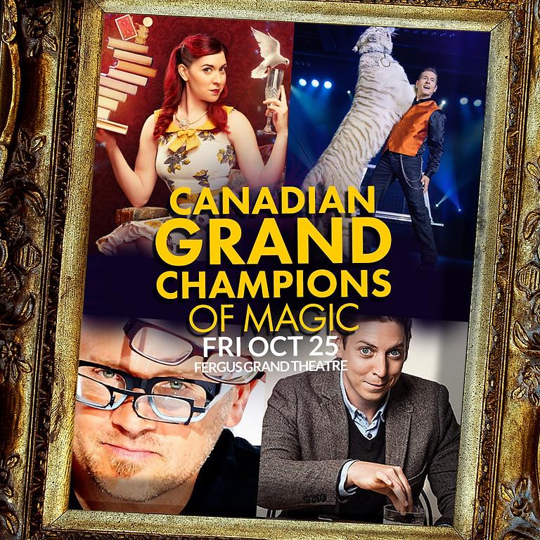 Canadian Magic Champions   GALA   FRI OCT 25 AT 7PM