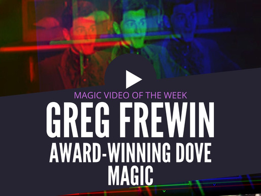 Greg Frewin Award-Winning FISM ACT: Magic Online Video of the Week