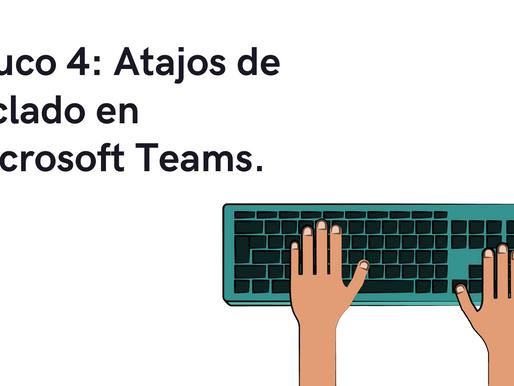 Los Atajos de Teclado en Microsoft Teams