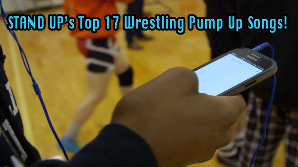 Stand Up's top 17 Wrestling Pump Up Songs!