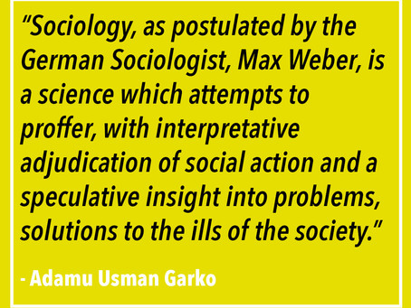 Adamu Usman Garko: Sociology in our Society