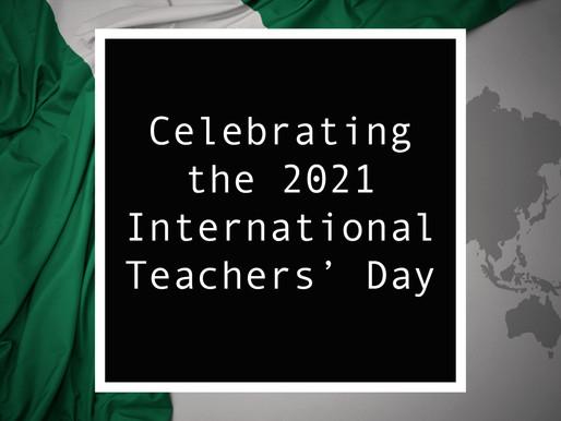 From Nigeria - Celebrating the 2021 International Teachers' Day in Nigeria