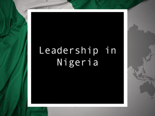 From Nigeria - Leadership In Nigeria