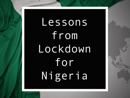 From Nigeria - Lessons from Lockdown for Nigeria