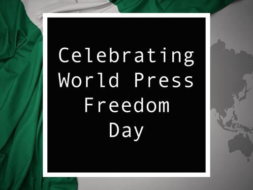 From Nigeria - Celebrating World Press Freedom Day