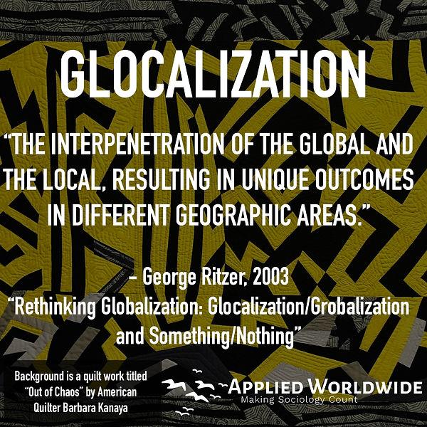 Glocalization George Ritzer Rethinking Globalization