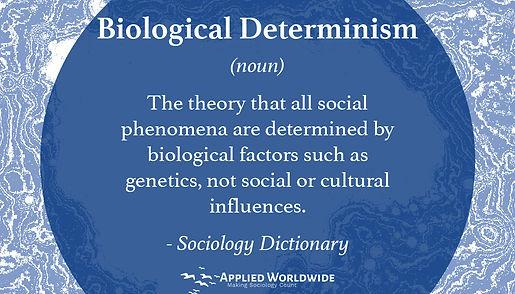 Biological Determinism.jpg