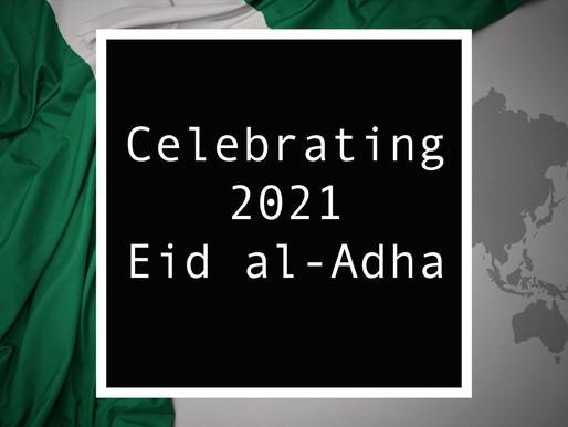 From Nigeria - Celebrating 2021 Eid al-Adha