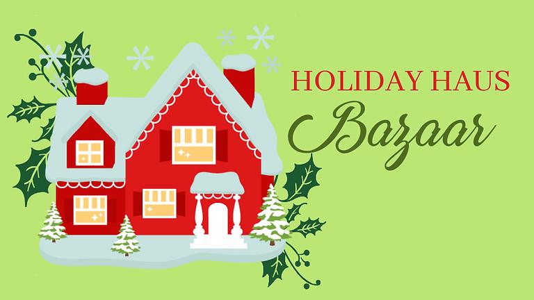 Holiday Haus Bazaar