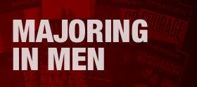 homepage_majoring-in-men.jpg