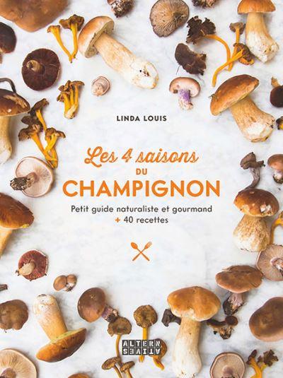 Les 4 saisons du champignon