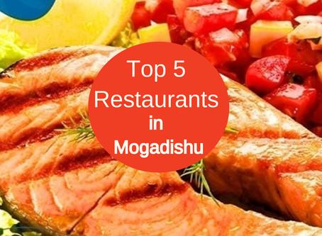 Top 5  Best Restaurants in Mogadishu, Somalia  - Somger