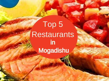 Top 5  Best Restaurants in Mogadishu, Somalia  - Somger