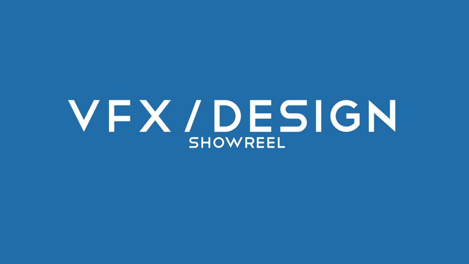 VFX & Design Reel