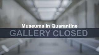 Museums In Quarantine