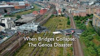 When Bridges Collapse: The Genoa Disaster