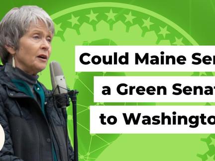 Could Maine Send a Green Senator to Washington?