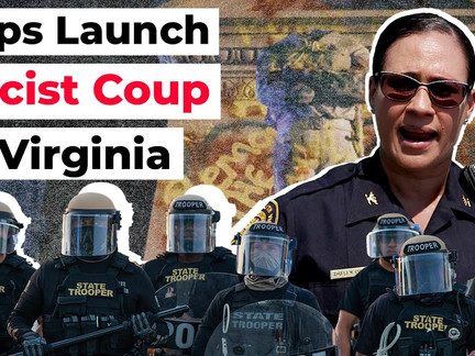 Cops Launch Racist Coup in Virginia