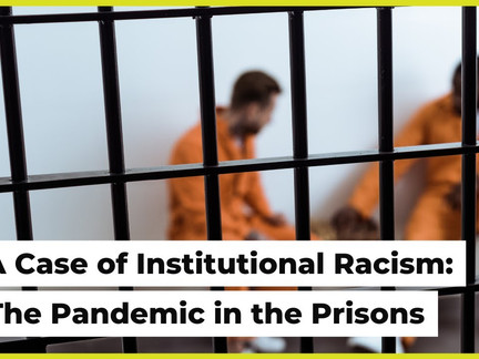 A Case of Institutional Racism in Prisons