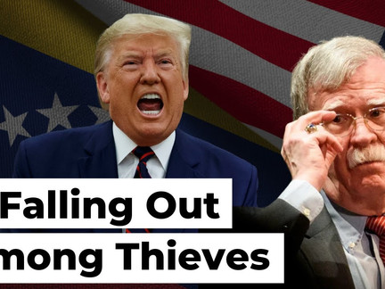 Bolton and Trump: A Falling Out Among Thieves