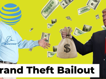 Grand Theft Bailout: Gov't Funnels Cash to Biggest Corporations