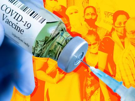 Vaccine Apartheid: Big Pharma Is Keeping COVID Alive