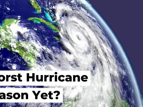 Is This the Worst Hurricane Season Yet?