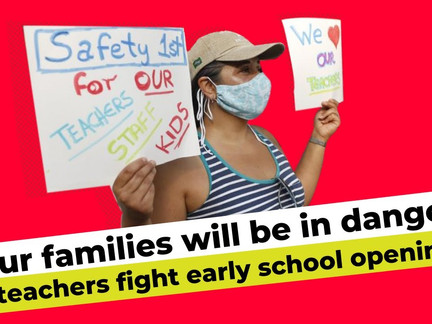 'Our families will be in danger': teachers fight premature school openings