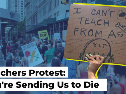 Teachers Protest: You're Sending Us to Die