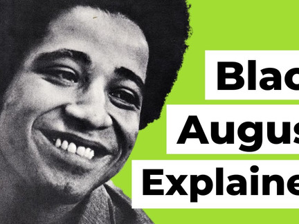 The Legacy of George Jackson: What is Black August?