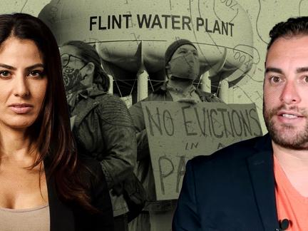 Flint Cover Up, Evictions, Nina Turner & Left Media Meltdown, with Jordan Chariton