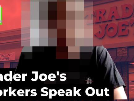 Crew Members Thrown Overboard — Trader Joe's Workers Speak