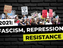 LIVE 2021: Fascism, Repression, Resistance