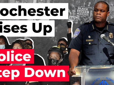 """A Powder Keg of Emotions"" Rochester Rises Up for Daniel Prude and Police Chief Steps Down"
