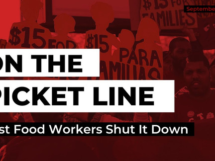 Fast Food Workers Shut It Down | On the Picket Line, 9/9