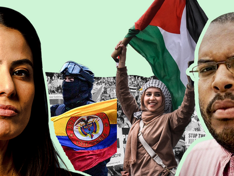 Palestine, Police Killings, Belarus and Colombia