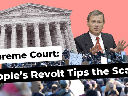 Supreme Court: People's Revolt Tips the Scales