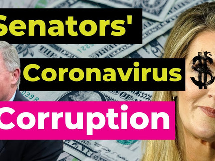 Coronavirus Corruption: Senators Sold Millions in Stocks Before Crash