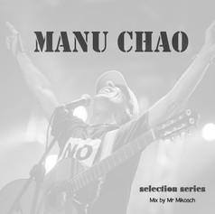 Manu Chao - selection series.jpg