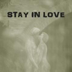 Stay in love.jpg