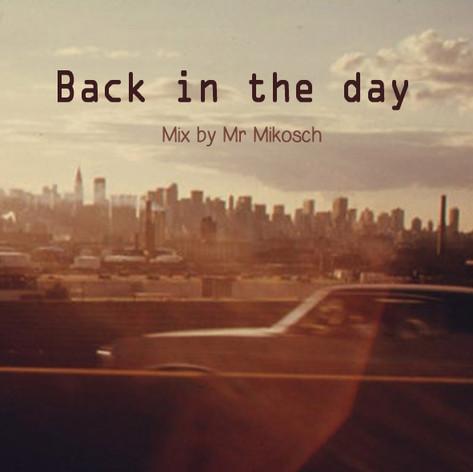 Mr Mikosch - Back in the day.jpg