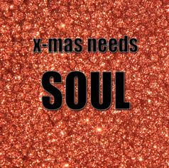 X-mas needs SOUL.jpg