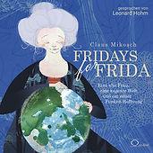Fridays for Frida - Hörbuch
