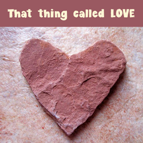 That thing called LOVE.jpg