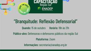 """Edital para a Capacitação Regional Sul, com o tema """"Branquitude: Reflexão Defensorial"""", é lançado"""