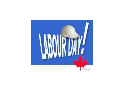 Labour Day Weekend. Monday, Sept 6th, Closed.