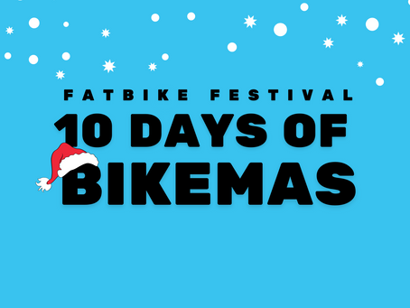 10 Days of Bikemas *NEW*