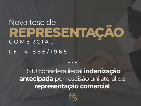 É ilegal pagamento antecipado de indenização devida ao representante comercial por rescisão imotivad