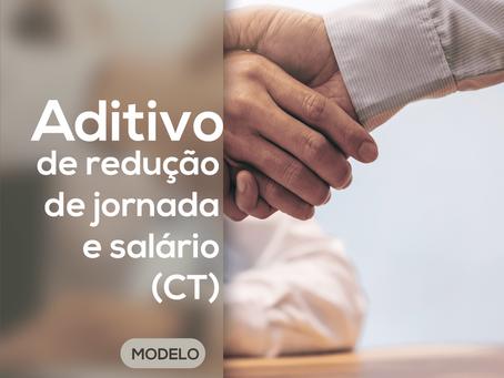 Minuta – Aditivo ao Contrato de Trabalho de Redução de Salário e Jornada – MP nº 936/202