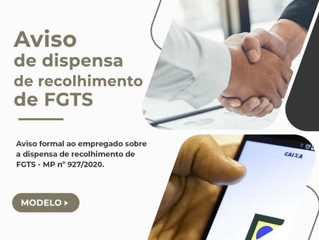 Minuta – Dispensa de recolhimento de FGTS – Aviso ao empregado – MP nº 927/2020